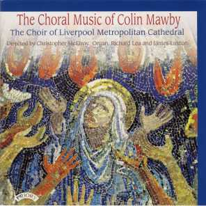 The Choral Music of Colin Mawby