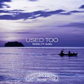 Used Too (feat. SoMo)