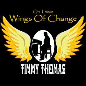 On These Wings of Change