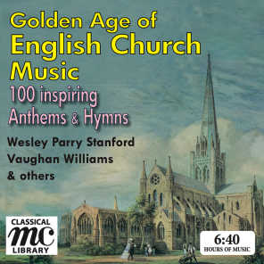 The Golden Age of English Church Music