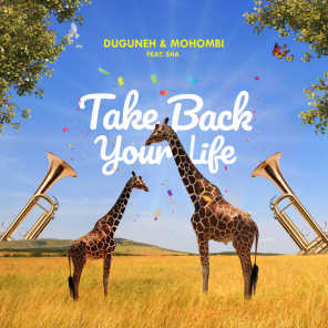 Take Back Your Life (feat. Sha)