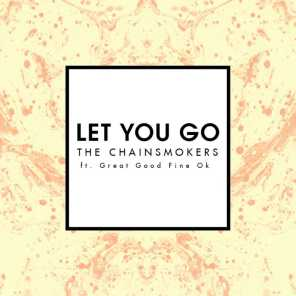 Let You Go (Mix Show Edit) [feat. Great Good Fine Ok]