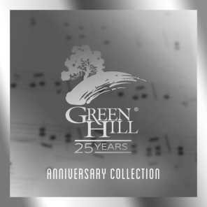 Green Hill 25 Years Anniversary Collection
