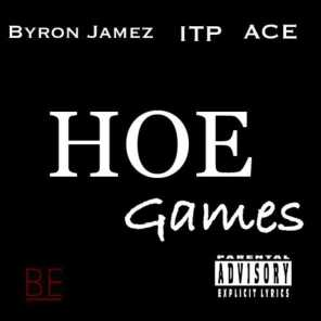 Hoe Games (feat. Ace, Itp) [feat. Jupiter Ace]