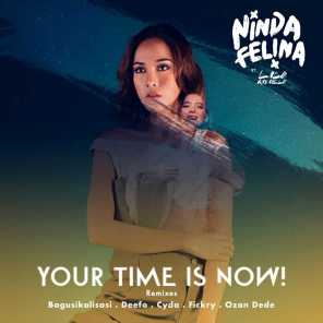 Your Time Is Now (Cyda Remix) [feat. Lala Karmela]
