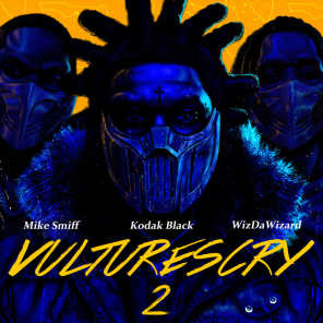 VULTURES CRY 2 (feat. WizDaWizard and Mike Smiff)