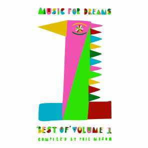 Music for Dreams: Best Of, Vol. 1 (Compiled and Mixed by Phil Mison)
