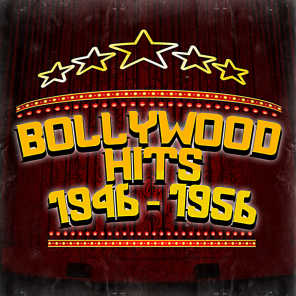 Bollywood Hits 1946 - 1956