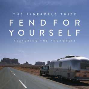 Fend for Yourself (feat. The Anchoress)
