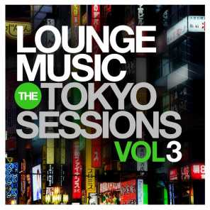 Lounge Music: The Tokyo Sessions, Vol.3