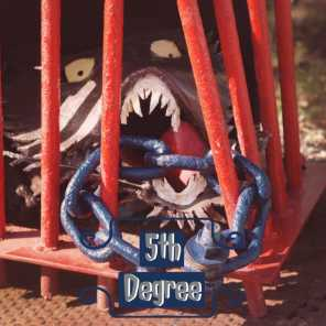 5th Degree