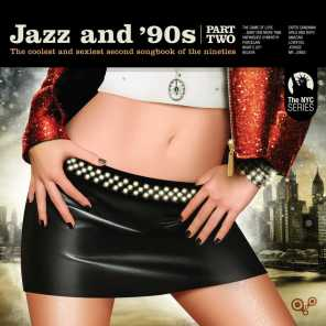Jazz and 90s - Part Two