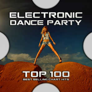 Electronic Dance Party Top 100 Best Selling Chart Hits