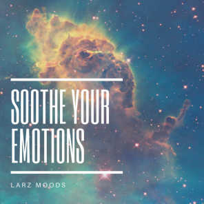 Soothe Your Emotions | Peaceful Soul