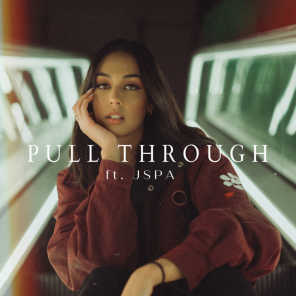 Pull Through (feat. JSPA)
