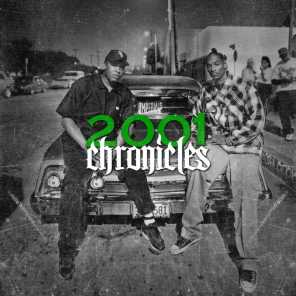 2001 Chronicles (feat. G & Muhnee)