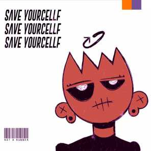 Save Yourcellf