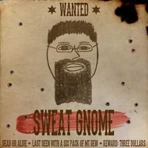 Sweat Gnome