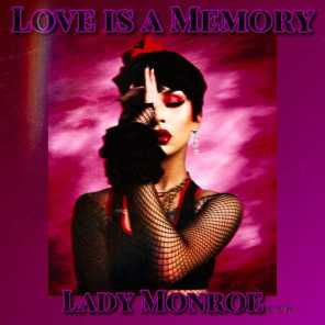 Love is a Memory