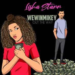 Out the Way (feat. Lisha Starr)