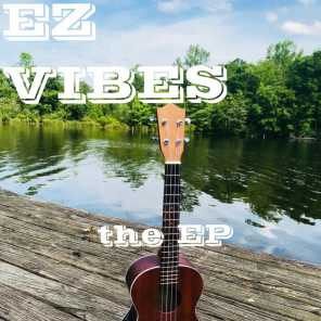 EZ Vibes the EP