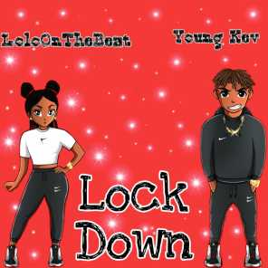 Lock Down (feat. Young Kev)