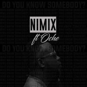 Do You Know Somebody (feat. Oche)
