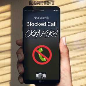 Blocked Calls (feat. OGTC)