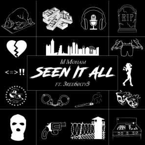 Seen It All (feat. 3ree6ixty5)