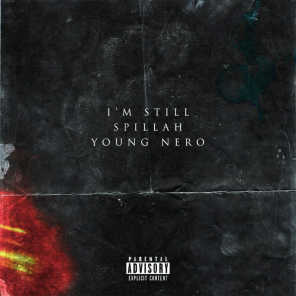 I'm Still... (feat. Young Nero)
