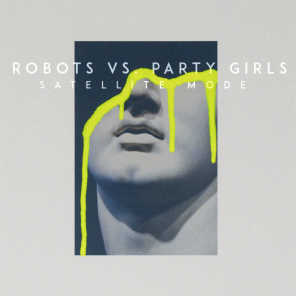 Robots vs. Party Girls