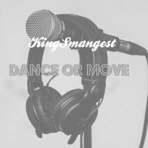 Dance Or Move