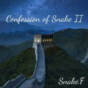 Confession of Snake II