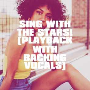 Sing with the Stars! (Playback with Backing Vocals)