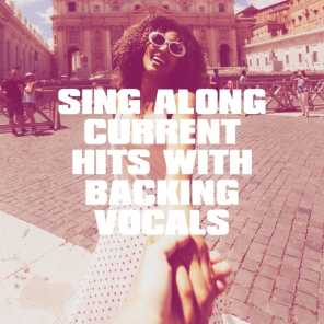 Sing Along Current Hits With Backing Vocals