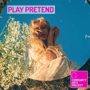 Play Pretend (feat. Fiona Grey, Ryan Renteria & Allee Fütterer)