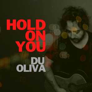 Hold on You