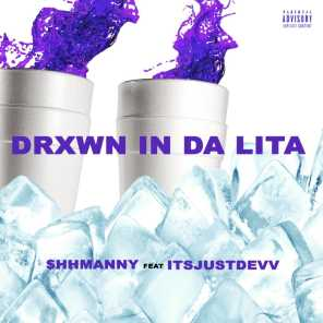 Drown in Da Lita (feat. ItsJustDevv)