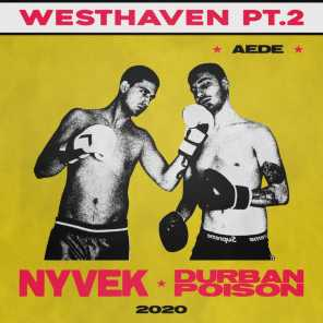 Westhaven, Pt. 2 (feat. Durban Poison & Aede)