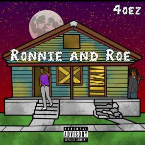 Ronnie and Roe