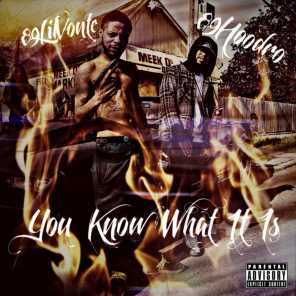 You Know What It Is (feat. 89lilvonte)