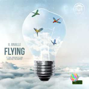 Flying (feat. Sha, King Myles & Chris Ray the Rapper)