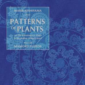 Patterns of Plants, Songbook No. 2: Maria rosas amant II