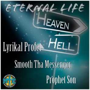 Eternal Life (feat. Smooth Tha Messenger & Prophet Son)