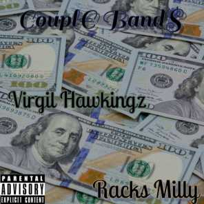 Couple Bands (feat. Racks Milly)