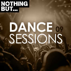 Nothing But... Dance Sessions, Vol. 09