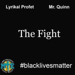 The Fight (feat. Mr. Quinn)