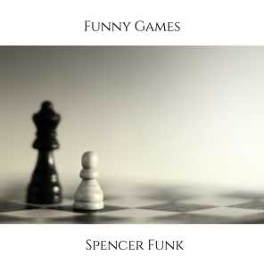Funny Games (feat. Gage Braden)