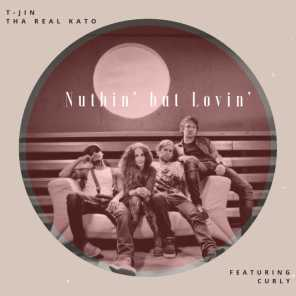 Nuthin' but Lovin' (feat. Curly)