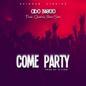 Come Party (feat. Quamy Rise-Star)